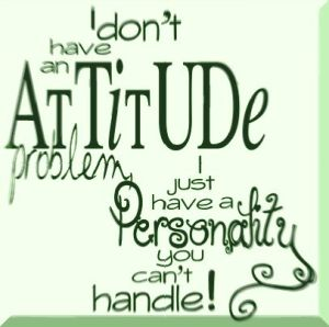 his behavior, not his attitude