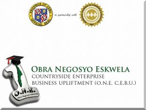 Obra Negosyo Eskwela countryside enterprise business upliftment (o.n.e. c.e.b.u.)